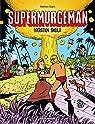 Supermurgeman, tome 0 : Opération Sheila par Mathieu
