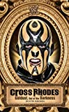 Image de Cross Rhodes: Goldust, Out of the Darkness (WWE) (English Edition)