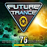 Future Trance 76 [Explicit]