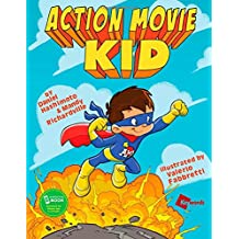 Action Movie Kid: All New Adventures Part 1 (Action Movie Kid 1)