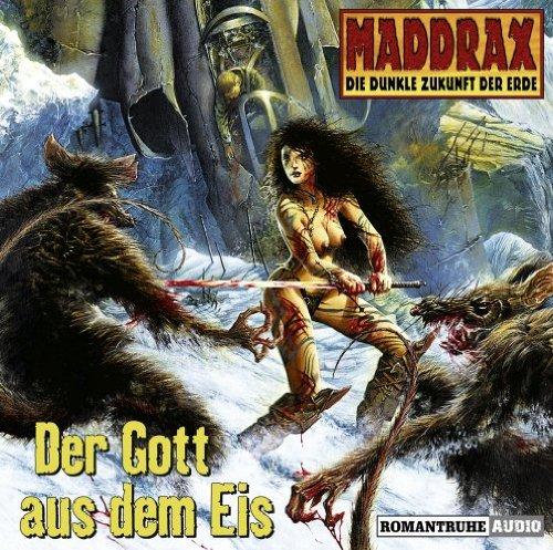 Preisvergleich Produktbild Maddrax,  Folge 1: Der Gott aus dem Eis (3 Audio CDs)