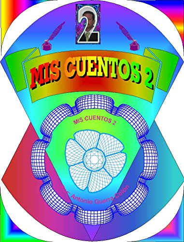 CUENTOS II por Antonio Guerra Colón