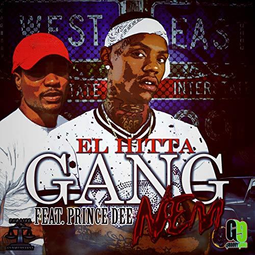 Gang Nem (feat. Prince Dee) [Explicit] Groovy-gang