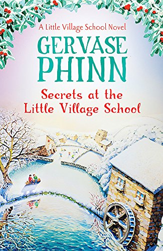 Secrets at the Little Village School: A Little Village School Novel (Book 5)