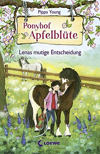 Ponyhof Apfelblüte - Lenas mutige Entscheidung: Band 11