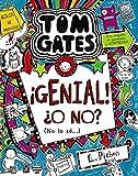 Tom Gates: ¡Genial! ¿O no? (No lo sé...) (Castellano - A Partir De 10 Años - Personajes Y Series - Tom Gates)