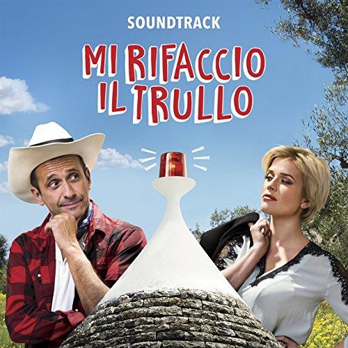 Mi rifaccio il trullo (Original Motion Picture Soundtrack)