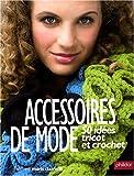 Image de Accessoires de mode : 50 idées tricot et crochet