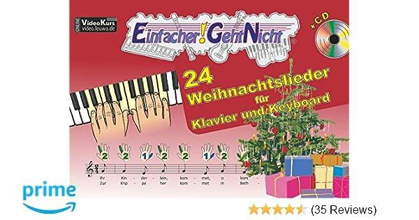 Einfacher!-Geht-Nicht: 24 Weihnachtslieder für Klavier und Keyboard ...