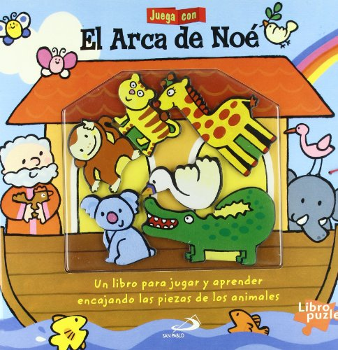 Juega con el arca de Noé: Un libro para jugar y aprender encajando piezas de animales (La Biblia y los niños)