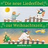 Die neue Liederfibel zur Weihnachtszeit