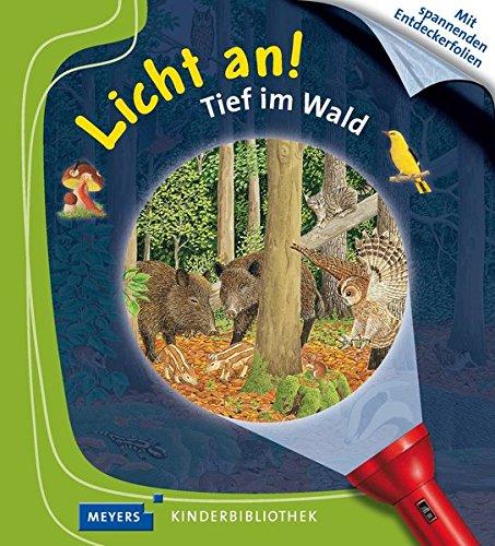 Tief im Wald: Licht an!