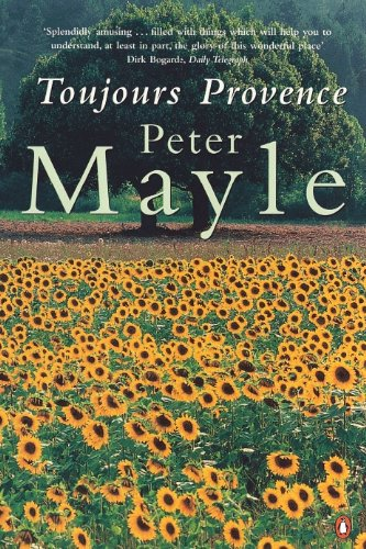 Toujours Provence por Peter Mayle