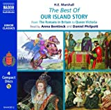 The Best of our Island Story. From the Romans in Britain to Queen Victoria (Junior Classics)