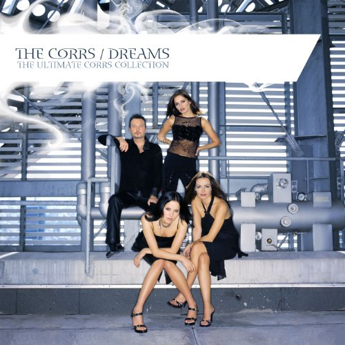 Dreams - The Ultimate Corrs Co...