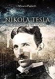 Nikola Tesla: Il creatore di Sogni (Enigma Antichi)