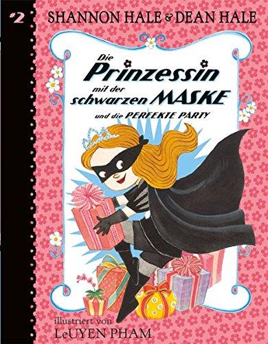 er schwarzen Maske (Bd. 2): ... und die perfekte Party ()