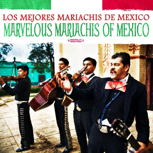Marvelous Mariachis Of Mexico ...