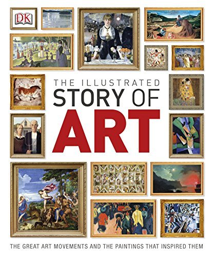 The Illustrated Story of Art (Dk) by DK (2013-09-02)