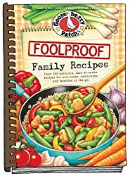 Foolproof Family Recipes (Everyday Cookbook Collection) by Gooseberry Patch (2014-07-07)