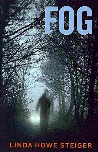 [(Fog : A Morgan Kendall Mystery)] [By (author) Linda Howe Steiger] published on (November, 2012)