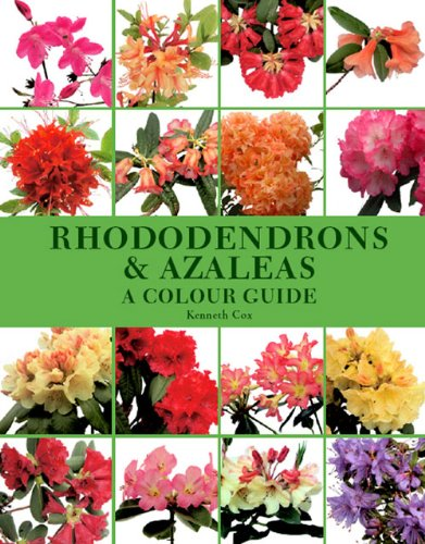 Rhododendrons & Azaleas: A Colour Guide por Kenneth Cox