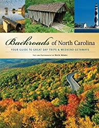 Backroads of North Carolina: Your Guide to Great Day Trips & Weekend Getaways by Kevin Adams (2009-04-04)