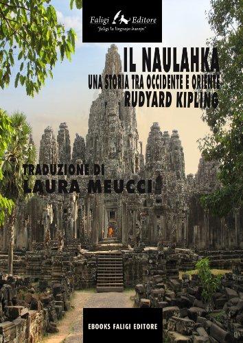Il Naulahka. Una storia tra Occidente e Oriente