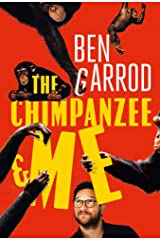 The Chimpanzee & Me Hardcover
