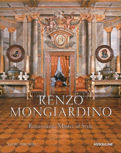 Renzo Mongiardino: Renaissance Master of Style by Verchere, Laure (2013) Hardcover