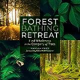 #8: Forest Bathing Retreat