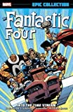 The Fantastic Four Epic Collection 20: Into the Time Stream