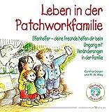 Leben in der Patchworkfamilie - Elfenhelfer - Deine Freunde helfen Dir beim Umgang Veränderungen in der Familie