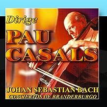 Conciertos De Branderburgo Por La Philadelphia Symphonic Orchestra Dirigida Por Pau Casals