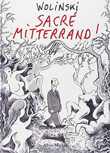 Sacré Mitterrand !