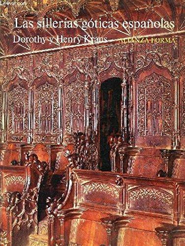 Las sillerías góticas españolas (Alianza Forma (Af))