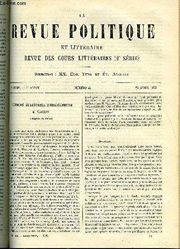 LA REVUE POLITIQUE ET LITTERAIRE 4e ANNEE - 2e SEMESTRE N°43 - REUNION ELECTORALE D'ORANIENBURG - L'EGLISE ET L'ETAT PAR VIRCHOW, LES CONTES ORIENTAUX DANS NOTRE LITTERATURE PAR PAULIN PARIS, LES FRANCAIS EN ALGERIE - LE CLIMAT PAR GEORGES LAVIGNE