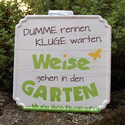 Metall Schild 19x19cm - Dumme Rennen, Kluge Warten, Weise Gehen in Den Garten
