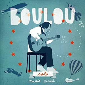 Boulou Solo/Inclus DVD