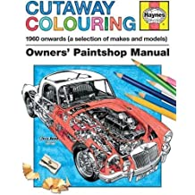 Haynes Cutaway Colouring Book (Owners Paintshop Manuals) by Haynes (2015-09-03)