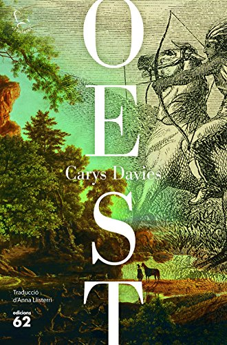 Oest: Traducció de Anna Llisterri (Catalan Edition) por Carys Davies
