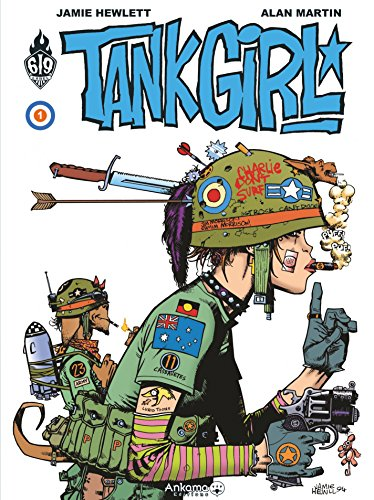 Tank Girl - Tome 1 (LABEL 619) par Alan Martin