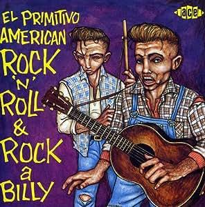 El Primitivo - American Rock'N'Roll & Rockabilly