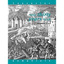 The Thirty Years War (Lancaster Pamphlets) by Stephen J. Lee (2002-07-21)