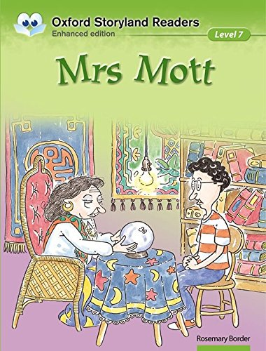 Oxford Storyland Readers Level 7: Oxford Storyland Readers 7. Mrs Mott por N. Shearman
