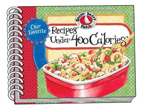 Our Favorite Recipes Under 400 Calories (Gooseberry Patch (Paperback))