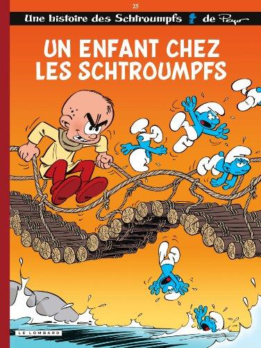 Les Schtroumpfs, Tome 25 : Un enfant chez les Schtroumpfs par Peyo