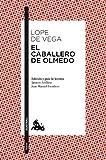 El caballero de Olmedo (Teatro)