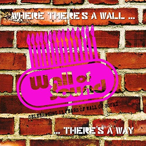 Where There's A Wall...There's...