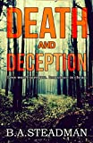 Death And Deception (Detective Hellier Book 1) by B.A. Steadman